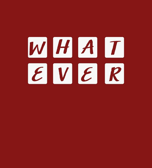 WHATEVER design maroon