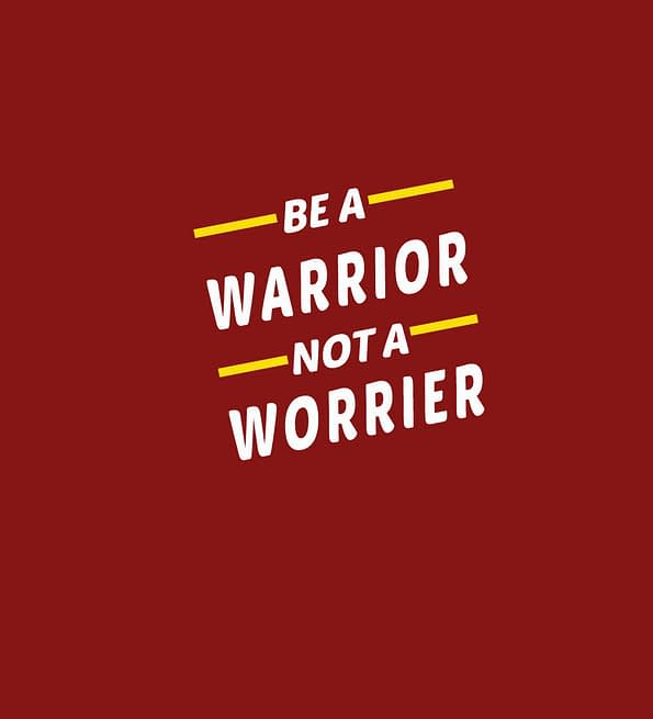 Be a warrior design maroon