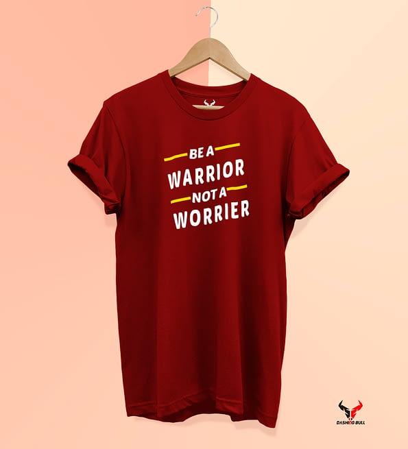 Be a worrior maroon