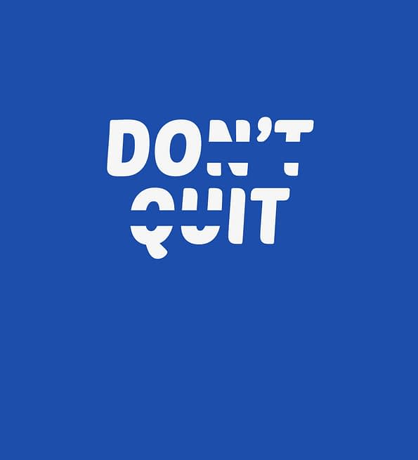 Dont quit1 design sblue