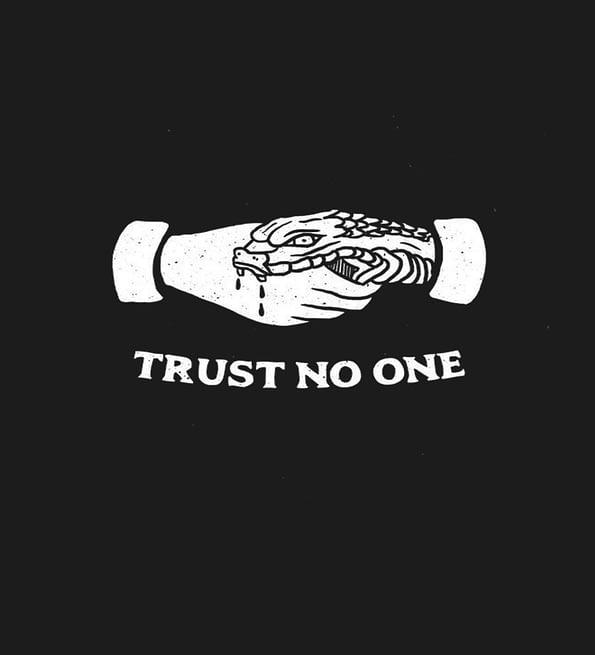 Trust no one design black